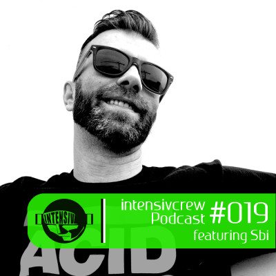 intensivcrew Podcast #019 feat. SBi